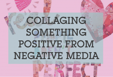 Collaging Something Positive from Negative Media