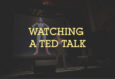 Watching a TED Talk