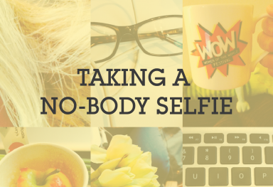 Taking a 'No-Body' Selfie