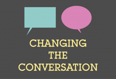 Changing the Conversation